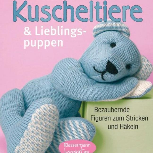 div. Buchverlage Schmuseweiche Kuscheltiere und Lieblingspuppen